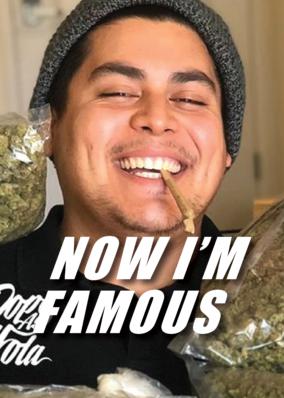 Now Im Famous