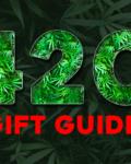 420 Gift Guide